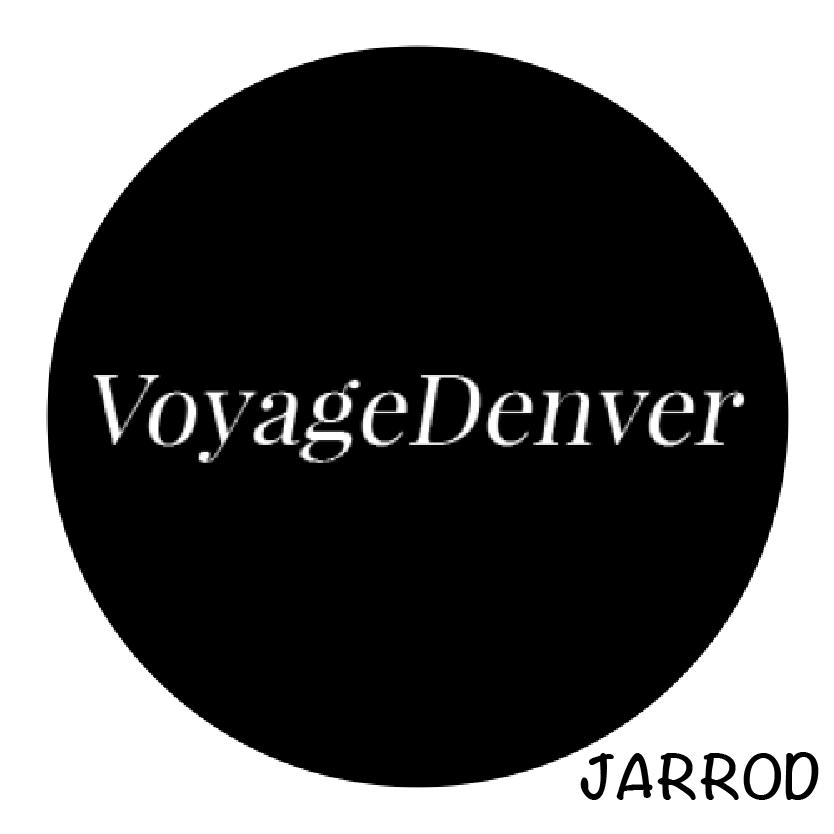Voyage Denver- Jarrod